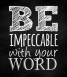 quote-be-impeccable-with-your-word-hd-wallpaper-600x338